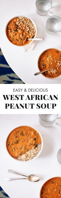 Amazing, creamy West African peanut soup (that's right, peanut butter in soup!)…