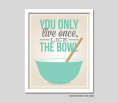 Pyrex art print, vintage inspired art print, funny kitchen print, teal kitchen, lick the bowl, baking print, funny quote art, cooking print