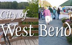 Welcome to the City of West Bend, WI West Bend Wisconsin, Places Ive Been, Places To Go, Washington County, Smooth Jazz, Small Towns, Milwaukee, Lakes, Kettle