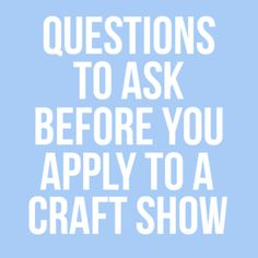 Free Printable: What to Ask Before You Apply to a Craft Show - Hip Hip Handmade Shows