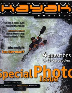 Cover of the demo issue of kayak session called the number zero issue with Tao Berman on the cover. Issue presented at the 2001 Freestyle Kayak Worlds held in Sort Spain.