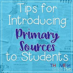 Teaching with Primary Sources in Upper Elementary - Thrive in Grade Five Citing Evidence, Wilson Reading, Social Skills For Kids, Citing Sources, 5th Grade Social Studies, Research Skills, Primary Sources, Library Lessons, Upper Elementary