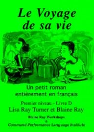 1D Le voyage de sa vie - Franstalig vlot leesbaar leesboekje bij ERK niveau A1/A2