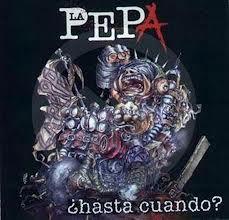 La Pepa - Hasta Cuando