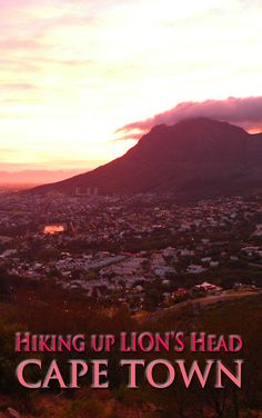 """The Essential """"Must do"""" hike in Cape Town: Lion's Head. More here: http://bbqboy.net/essential-must-hike-cape-town-lions-head/   #capetown #lionshead #southafrica"""