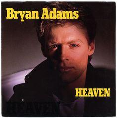 Heaven b/w Heaven (Live). Bryan Adams, A Records/USA (1983)