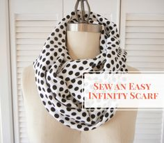 Even if you've never sewn a stitch, you can make this adorable, easy infinity scarf. Try different fabrics and patterns for different seasons!