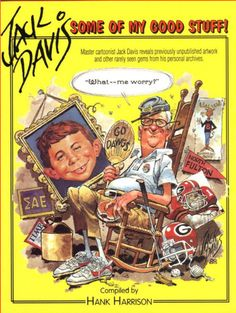 """wolverineburger: """"RIP JACK DAVIS 1924-2016 This has truly been a sad day because the Usual Gang of Idiots has lost their last founding member. Jack Davis was an artist who appeared in the very first issue of Mad Magazine in 1952 and even if he had..."""