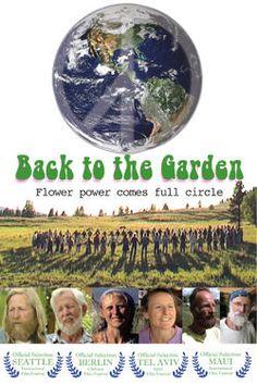 Back to the Garden In 1988, filmmaker Kevin Tomlinson filmed