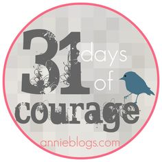courage challenge Good idea for journaling?