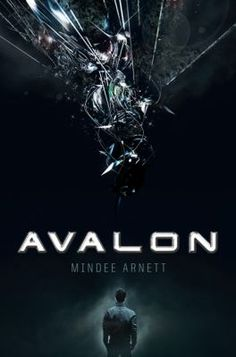 Avalon by Mindee Arnett (Grades 9 & up). Seventeen-year-old Jeth Seagrave, the leader of a ragtag team of teenage mercenaries, skirts the line between honor and the law in an attempt to win freedom for his sister and himself in the form of their parents' old spaceship, Avalon.