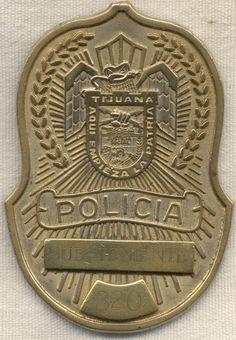 Older Tijuana, Mexico Police Officer's Badge