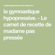 la gymnastique hypopressive. - Le carnet de recette de madame pas pressée