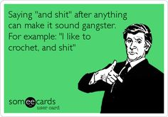 How to be Gangsta