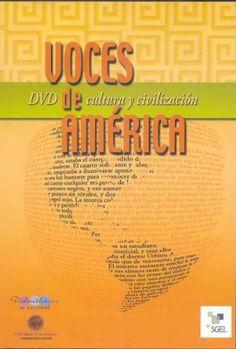 Voces de América : DVD de cultura y civilización / [autores, Rubi Scrive Loyer ... [et al.] ; realización, Aaron Yelín Rozengway - [Madrid] : Sociedad General Española de Librería, [2007?] - 1 DVD