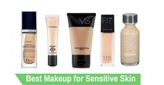 What is the Best Makeup for Sensitive Skin? Most makeup products are designed for specific skin types. Not all makeup types are the same, for example Makeup A could do wonders for Person A's skin, while it could irritate Person B's skin. Here comes Make up B who does well with Person B's skin, though …
