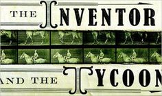 The Inventor and the Tycoon - The Barnes & Noble Review