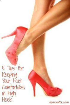 1fc7e37c2ad9 Priceless tips for a more comfortable high heeled day! 5 Tips for Keeping  Your Feet Comfortable in High Heels--pin now