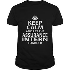 ASSURANCE INTERN T-Shirts, Hoodies. ADD TO CART ==►…