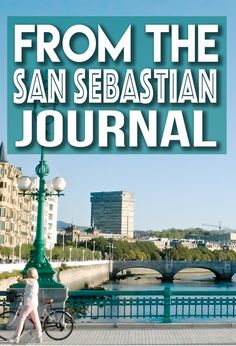 With San Sebastian pintxos and beaches on the mind, we weaved our way through, towering peaks on either side. Basque Country, Beaches, Spain, Wanderlust, Tower, Mindfulness, Journal, City, Rook