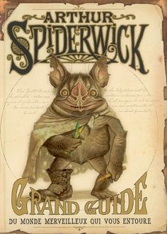 Covers, images and illustrations by Arthur Spiderwick: great guide to the wonderful world around you by Holly Black Fantastic Art, Fantastic Beasts, Magical Creatures, Fantasy Creatures, Retro Illustration, Illustrations, Spiderwick, Monster Hunter World, Creature Drawings