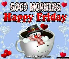 Cute Snowman Happy Friday Good Morning Quote