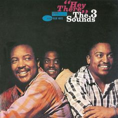 The 3 Sounds - Hey There (4102)