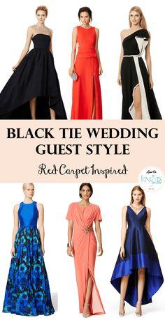 d14b8e98fc3 Black Tie Wedding Guest - Red Carpet Inspired. Black Tie Wedding AttireBlack  ...