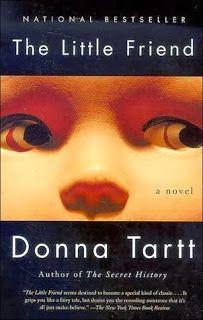 Los libros que leyó Julieta: The Little friend, El pequeño amigo. Donna Tartt