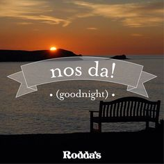 Nos Da - good night. Via Roddas