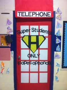Super Heroes Only! Classroom door decor :)