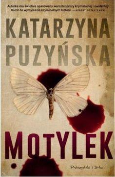 """Biblioteka Melanii: Katarzyna Puzyńska - """"Motylek"""""""