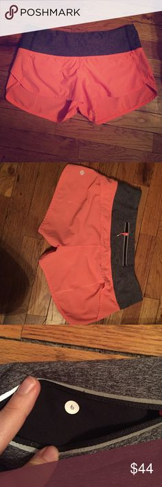 Lululemon speed shorts 6 Like new coral colored shorts from lulu with gray band. Size 6. No rips stains or tears. Willing to combine with other lulu items or possibly trade for size 4 speed shorts. lululemon athletica Shorts