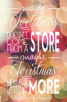 Christmas quote-- Cassie Stricker Photography