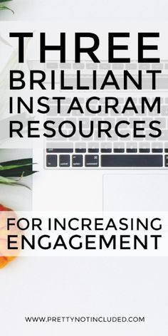 3 Brilliant Instagram Resources: Planoly, Display Purposes, If This Then That. For scheduling and researching hashtags for increasing engagement.