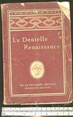 La Dentelle Renaissance by Therese de Dillmont in the public domain.