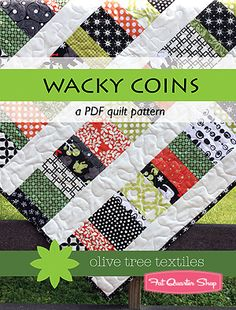 "Wacky Coins Downloadable PDF Quilt Pattern Olive Tree Textiles...3 sizes...i.e: Medium - 48"" x 64""  96 charm squares  1 yard white  1/2 yard binding  3 yards backing"