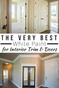 The Best White Paint for Interior Trim and Doors Best Paint For Trim, Door And Trim Paint, Trim Paint Color, Best White Paint, White Paint Colors, Best Paint Colors, White Paints, White Paint For Trim, How To Paint Trim