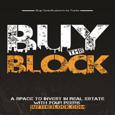 Lets invest in one, two  and three...'Blocks' Together! From all around the world. www.buytheblock.com/