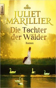 Die Tochter der Wälder: Roman (Knaur TB): Amazon.de: Juliet Marillier, Regina Winter: Bücher