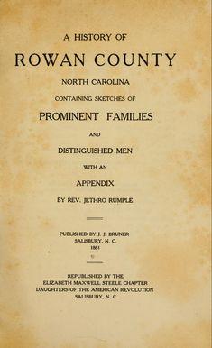 A history of Rowan County, North Carolina : Free Genealogy Sites, Genealogy Humor, Genealogy Research, Family Genealogy, Family Tree Research, Family Tree Chart, North Carolina History, Family Roots, Rowan