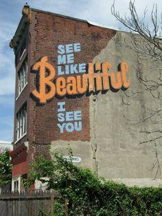 #stephenpowers #streetart  Stephen Powers, Beautiful, A Love Letter For You© City of Philadelphia Mural Arts Program