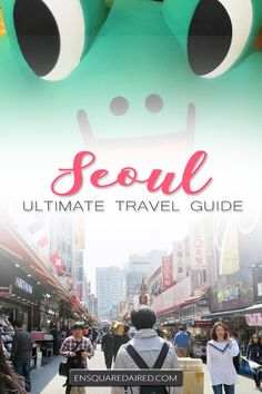 What To Know Before You Travel To Seoul Korea | Is Seoul on your bucket list as a travel destination? Click to read seoul travel tips that will help you with your Seoul travel itinerary. Great for budget travellers for Asia travel too! Seoul is great for shopping & the best things to do on your South Korea vacation. Read Seoul travel tips about some of the most beautiful places from this travel guide before you go. #enSquaredAired #travel #seoul #southkorea #travelguide #wanderlust