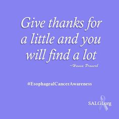 """Happy #MotivationMonday! """"Give thanks for a little and you will find a lot."""" GERD Awareness Week is officially underway. We are thankful to see so much information online and in the news about the dangers of acid reflux disease and its symptom: heartburn.  Will you help spread the word? Visit online: ➡ SALGI.org/GERD"""