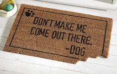 Love this welcome mat! Super cute for a new place, eventually...