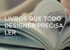 Livros que todo Designer precisa ler – Parte 1