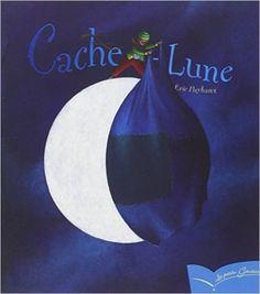 Amazon.fr - PG 10 - Cache-Lune - Eric Puybaret - Livres