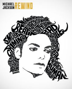 Cover artwork illustrated for the Michael Jackson Rewind biography by Daryl Easlea. Typography Portrait, Typography Poster Design, Typography Inspiration, Michael Jackson Biography, Michael Jackson Art, Word Drawings, Cool Art Drawings, Word Cloud Art, Word Art