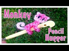 Monkey Pencil Hugger (Remake) - YouTube