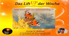 """Das """"Lift UP der Woche"""" KW10 - http://freiheit-als-lebensmotto.com/?p=1210"""
